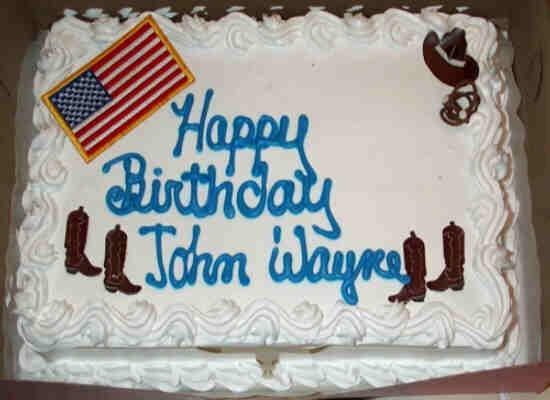 Happy Birthday John Wayne